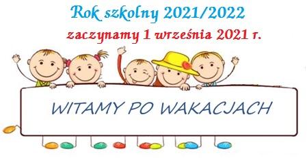 Organizacja  rozpoczęcia roku szkolnego 2021/2022